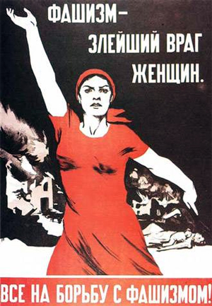 Fascism is the worst women's enemy. All on the fight with fascism!