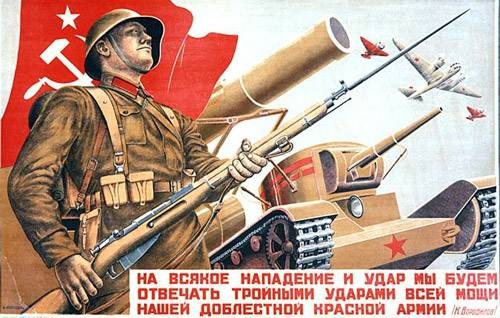 On each and every attack our valorous Red Army will answer with three times more powerful blows!