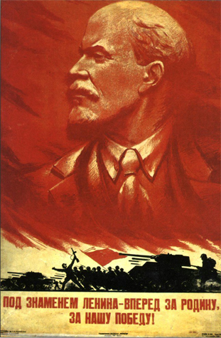 Under Lenin's banner, let's go forward for the Motherland, for our victory!